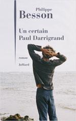 Philippe BESSON, Un certain Paul Darrigrand